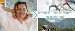4. Adventsgewinnspiel: Auszeit-Urlaub im Wellness-Hotel Die Wasnerin