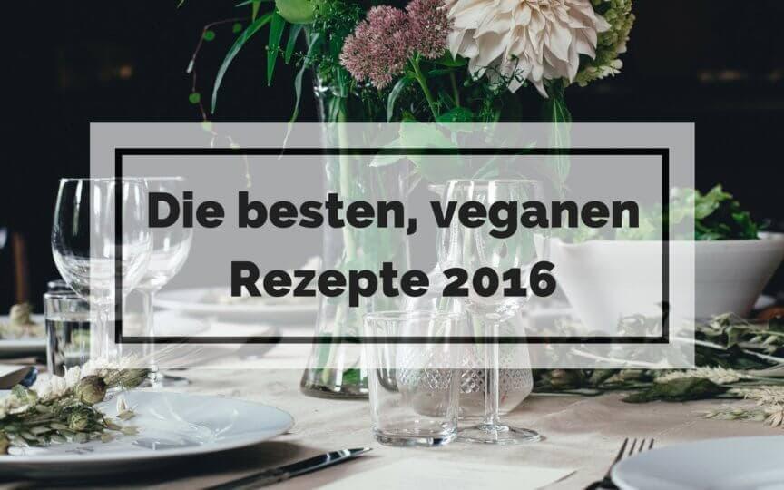 Beste vegane Rezepte