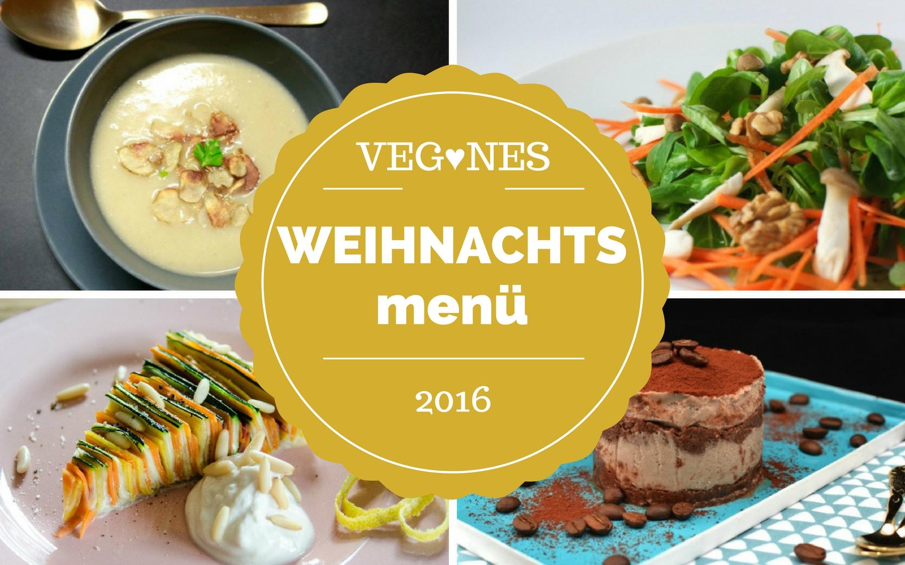 Veganes Weihnachtsmenü.Unser Veganes Weihnachtsmenü 2016 Veganblatt