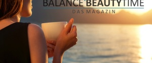 Balance Beauty Time: das neue Online-Magazin