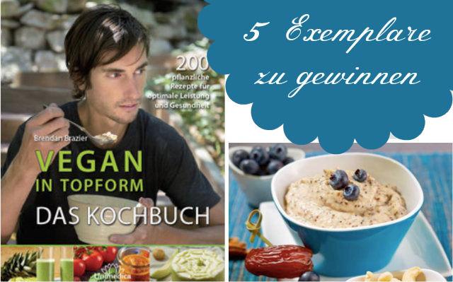 Vegan in Topform: Das Kochbuch