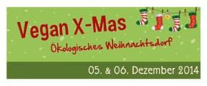 Vegan X-Mas: Ökologisches Weihnachtsdorf & wir sind mit dabei!